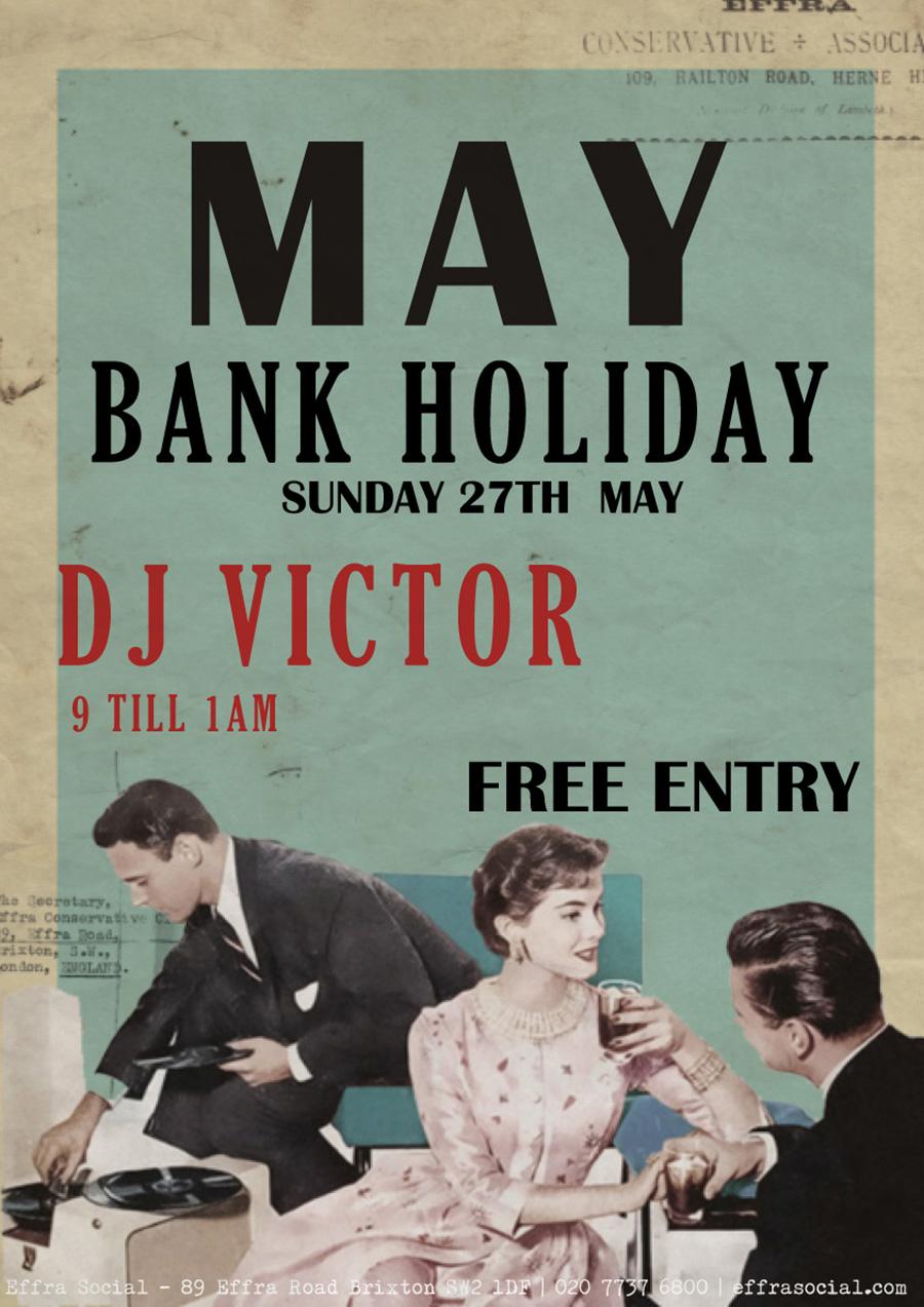 May Bank Holiday - DJ Victor